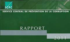 Rapport du service central de pr�vention de la corruption 2011