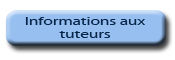 Informations aux tuteurs